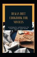 Dukan Diet Cookbook For Novices