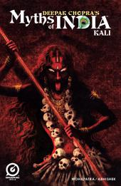 MYTHS OF INDIA: KALI Issue 1