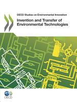 OECD Studies on Environmental Innovation Invention and Transfer of Environmental Technologies PDF