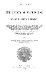 Papers Relating To The Treaty Of Washington Between The U S And Great Britain May 8 1871  Book PDF