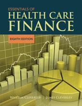 Essentials of Health Care Finance: Edition 8