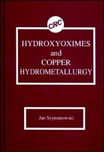 Hydroxyoximes and Copper Hydrometallurgy