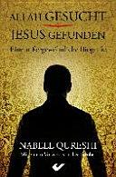 Allah gesucht   Jesus gefunden PDF