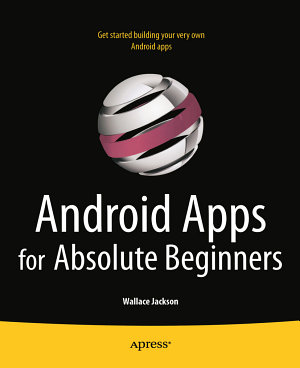 Android Apps for Absolute Beginners PDF