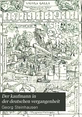 Der Kaufmann in Der Deutschen Vergangenheit: Band 2