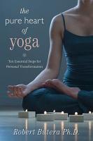 The Pure Heart of Yoga PDF