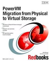 PowerVM Migration from Physical to Virtual Storage