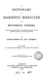 A dictionary of domestic medicine and household surgery  Revised PDF