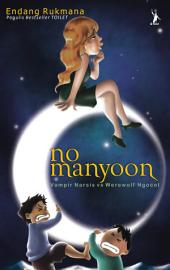 No Manyoon: Vampir Narsis vs Werewolf Ngocol