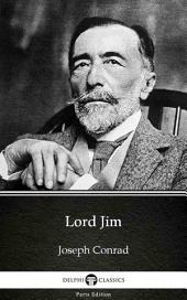 Lord Jim by Joseph Conrad (Illustrated)