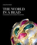 The World in a Bead. The Murano Glass Museum's Collection