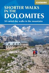 Shorter Walks in the Dolomites: Edition 3