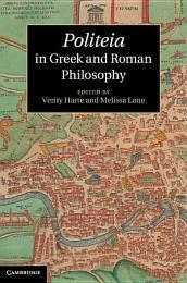 Politeia in Greek and Roman Philosophy