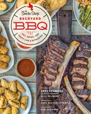 The Smoke Shop s Backyard BBQ