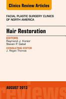 Hair Restoration  An Issue of Facial Plastic Surgery Clinics  PDF