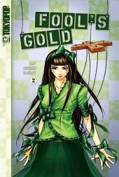 Fools Gold #2: Volume two