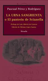 La urna sangrienta: o El panteón de Scianella