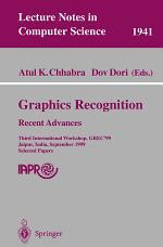 Graphics Recognition. Recent Advances