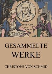 Gesammelte Werke: eBook Edition