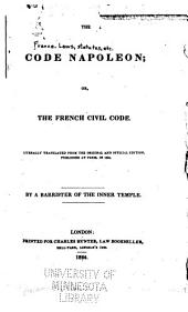 Code Napoleon: Being the French Civil Code