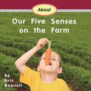 About Our Five Senses on the Farm PDF