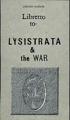 Lysistrata   the War    Libretto