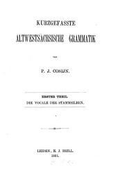 Kurzgefasste altwestsächsische Grammatik: Volume 1