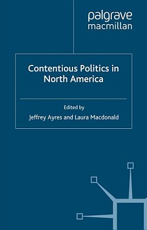 Contentious Politics in North America PDF