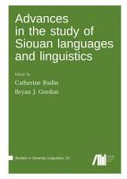 Advances in the study of Siouan languages and linguistics PDF
