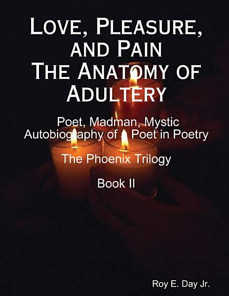 Love  Pleasure  and Pain The Anatomy of Adultery PDF