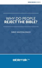 Why Do People Reject the Bible?
