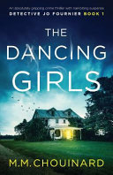 The Dancing Girls  An Absolutely Gripping Crime Thriller with Nail biting Suspense