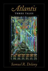 Atlantis: Three Tales