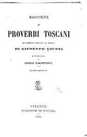 Raccolta di proverbi toscani: nuovamente ampliata da quella di Giuseppe Giusti e pubblicata da Gino Capponi