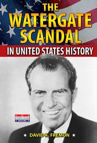 The Watergate Scandal in United States History PDF