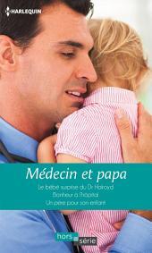 Médecin et papa: Le bébé surprise du Dr Halroyd - Bonheur à l'hôpital - Un père pour son enfant