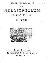 De philosophia et philosophorum sectis: libri 2. De philosophorum sectis, Volume 2