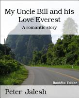 My Uncle Bill and his Love Everest PDF
