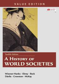 A History Of World Societies Value  Combined Volume