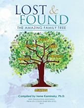 Lost & Found: The Amazing Family Tree