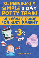 Ultimate Guide for Busy Parent