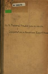 Summary of the Report of the Federal Trade Commission on Cooperation in American Export Trade