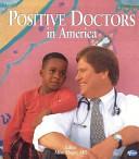 Positive Doctors in America PDF