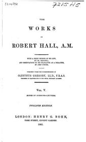 The Works of Robert Hall, A.M.: Volume 5