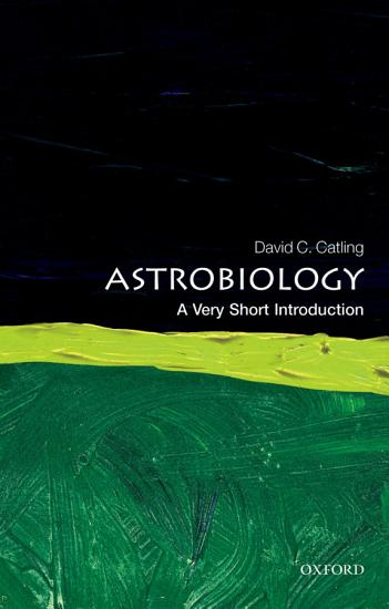 Astrobiology  A Very Short Introduction PDF
