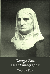 George Fox, an Autobiography: Volume 2