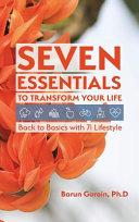 Seven Essentials to Transform Your Life PDF