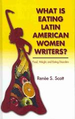 What is Eating Latin American Women Writers