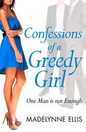 Confessions of a Greedy Girl (A Secret Diary Series)
