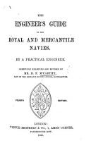 The Engineer s Guide to the Royal and Mercantile Navies     Third edition  Carefully examined and revised PDF